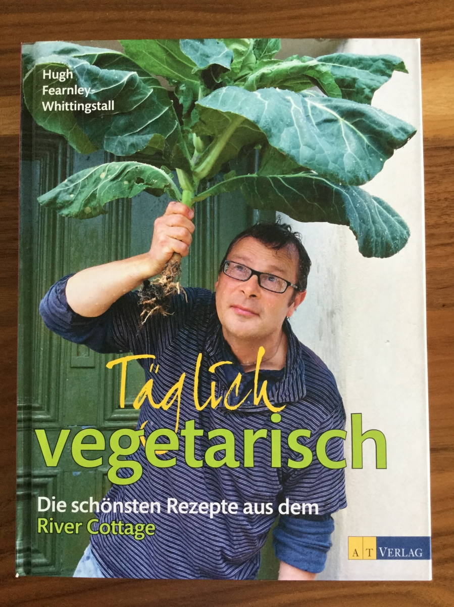 Hugh Fearnley-Whittingstall: Täglich vegetarisch